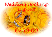 Wedding booking deposit €250